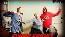 Affion Crocket Funny Friday