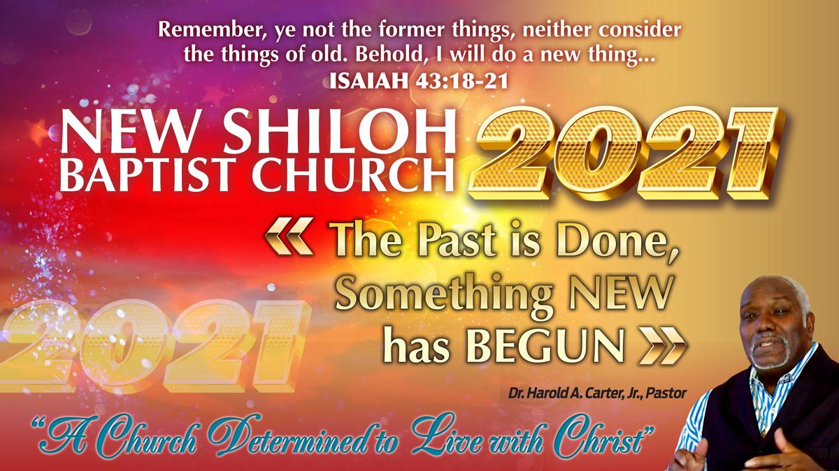 New Shiloh Baptist Church 2021
