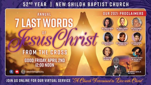 7 last words new shiloh baptist church
