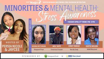 Minorities & Mental Health: Stress Awareness